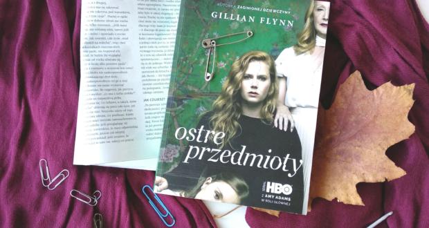 Ostre przedmioty Gillian Flynn