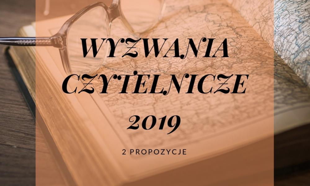 wyzwanie czytelnicze 2019 - 2 propozcje